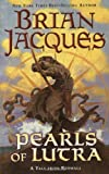 Pearls of Lutra, Brian Jacques, 0142401447