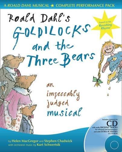 Roald Dahl's Goldilocks and the Three Bears: An Impeccably Judged Musical (A & C Black Musicals) pdf epub
