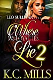 Download Where My Loyalties Lie 2 in PDF ePUB Free Online