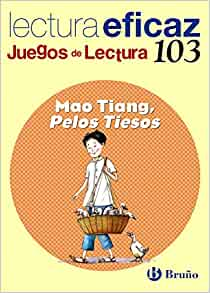 / Mao Tiang, stiff hairs: Lectura eficaz / Effective Reading (Juegos