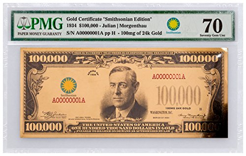 2017 Gold Certificate - Smithsonian Edition 1934 (Smith $100,000 70 UNC (Gold Certificate Currency)