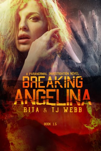 Breaking Angelina (The Prophecies of the Mad Dragon Book 2)