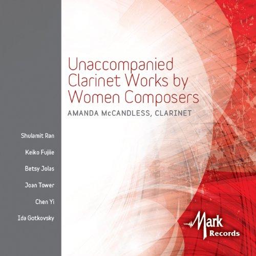 Unaccompanied Clarinet Works by Women Composers