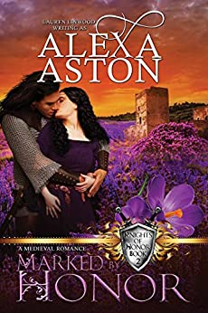 Marked By Honor (Knights of Honor Series Book 2) by [Aston, Alexa]