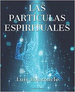 Book Las partículas espirituales (Spanish Edition)