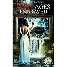 Dark Ages Engraved: Volume 1 (Life Poetry Collection)