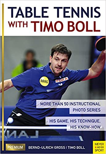 Table Tennis with Timo Boll Instructional Photo Series