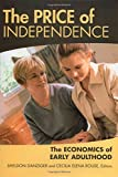 The Price of Independence, Sheldon Danziger and Cecilia Elena Rouse, 0871543168