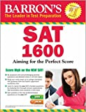 Students who are focused on getting an exceptionally high or even perfect score on the SAT will want to get their hands on this guide! Barron's SAT 1600 is based on the updated SAT test. It takes students beyond standard test prep exercises, ...