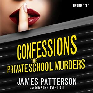 Confessions: The Private School Murders Hörbuch