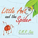Little Ant and the Spider (Little Ant Books) (Volume 8)