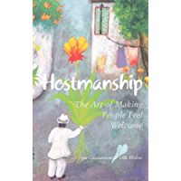 Hostmanship - The Art of Making People Feel Welcome (English Edition)