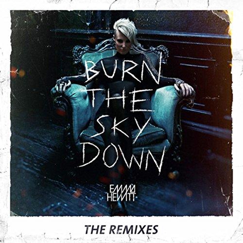 Burn The Sky Down (The Remixes)