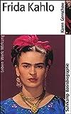 Frida Kahlo (Suhrkamp BasisBiographien)