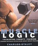 Muscle Logic : Escalating Density Training