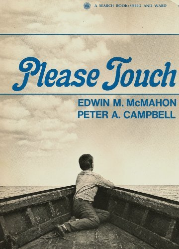 Please Touch (A Search book), McMahon, Edwin M.