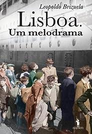 Lisboa. Um Melodrama