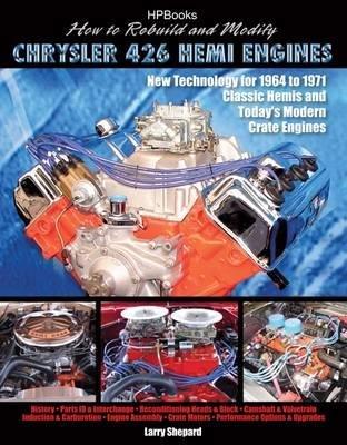 How to Rebuild & Modify Chrysler 426 Hemi Engines (Paperback) - Common (Chrysler Hemi 426)
