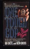 One Tough Cop, Bo Dietl and Ken Gross, 0671642553
