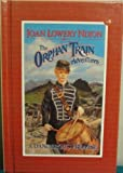 A Dangerous Promise (Orphan Train Adventures) by Joan Lowery Nixon (1999-12-02)