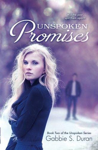 Unspoken Promises (Unspoken Series) (Volume 2)