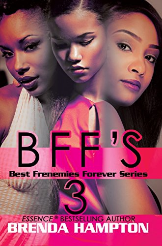 Books : BFF'S 3 (Best Frenemies Forever Series)