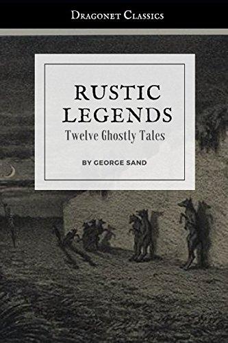 Rustic Legends: Twelve Ghostly ()