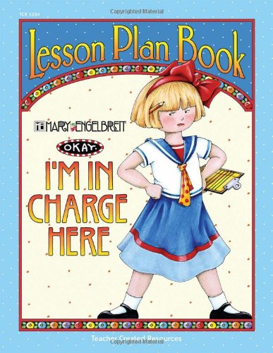 I'm in Charge Here Lesson Plan Book from Mary Engelbreit ()