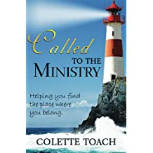 Called to the Ministry: Helping Your Find the Place where You Belong