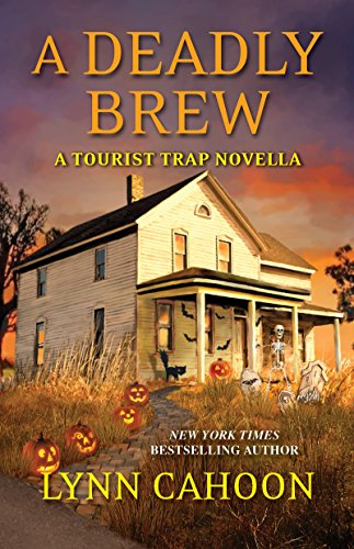 A Deadly Brew (Kindle Single) (A Tourist Trap Mystery) by [Cahoon, Lynn]