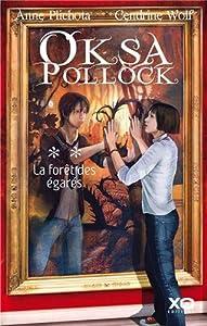 """Afficher """"Oksa Pollock n° 2 La forêt des égarés"""""""
