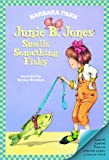 Junie B. Jones Smells Something Fishy (Turtleback School & Library Binding Edition)