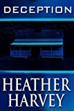 Deception, Heather Harvey, 1462684149