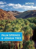 Search : Moon Palm Springs & Joshua Tree (Moon Handbooks)