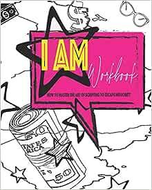 I AM Manifestation Journal 2.0: How to master scripting