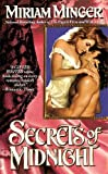 Secrets of Midnight, Miriam Minger, 0515117269