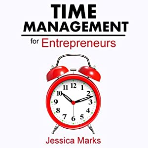 Time Management for Entrepreneurs Audiobook