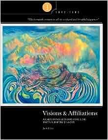 Amazon.com: Visions & Affiliations: A California Literary ...