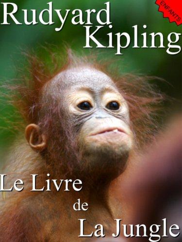 Le Livre De La Jungle Le Second Livre De La Jungle Annoté French Edition [Pdf/ePub] eBook