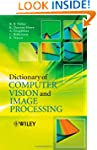 Dictionary of Computer Vision and Ima...
