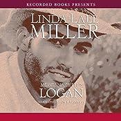 Montana Creeds: Logan   Linda Lael Miller