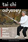 img - for Tai Chi Odyssey: History and Practice Methods book / textbook / text book