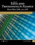 Microsoft® Excel® 2010 Programming by Example, Julitta Korol, 1936420031