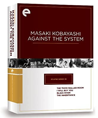 Eclipse Series 38: Masaki Kobayashi Against the System (The Thick-Walled Room, I Will Buy You, Black River, The Inheritance) (Criterion Collection)
