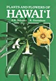 img - for Plants and Flowers of Hawaii by J.H. Sohmer (1987-05-31) book / textbook / text book