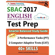 SBAC Test Prep: Grade 8 English Language Arts Literacy (ELA) Common Core Practice Book and Full-length Online...