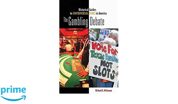 The gambling debate by richard mcgowan free las vegas casino shows