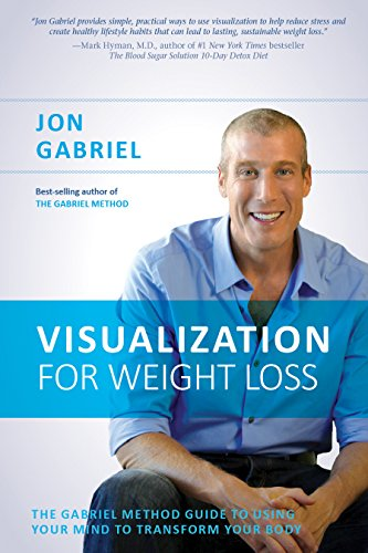 Visualization for weight loss the gabriel method guide to using visualization for weight loss the gabriel method guide to using your mind to transform your fandeluxe Choice Image