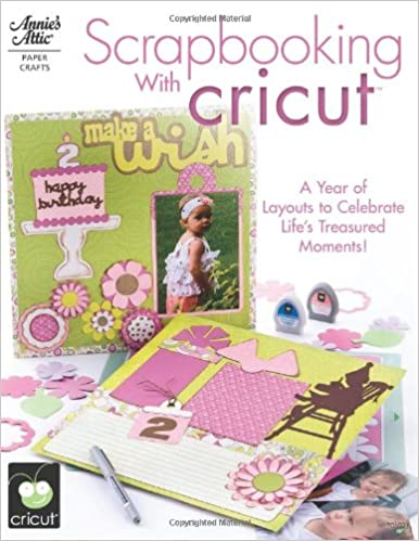 Scrapbooking With Cricut Annies Attic Paper Crafts Tanya Fox