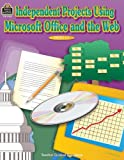 Independent Projects Using Microsoft Office and the Web, Todd M. Toporski, 0743935829